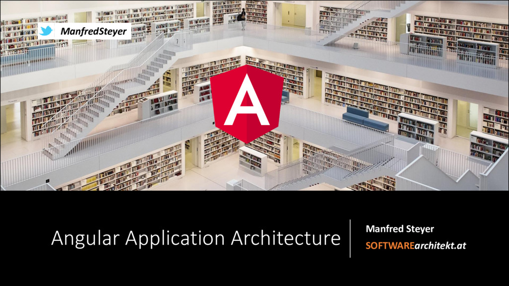 Enterprise-Architectures for huge Angular Applications: Packages, Monorepos and Microservices