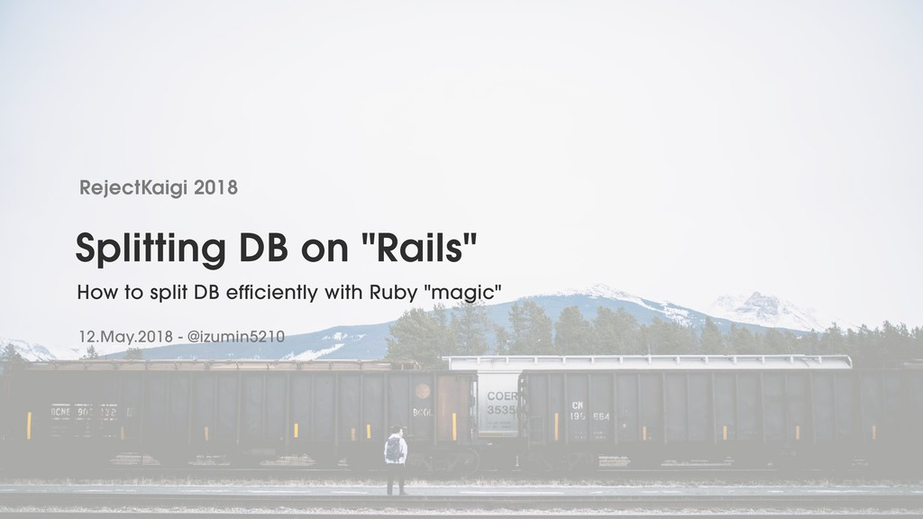 "Splitting DB on ""Rails"""