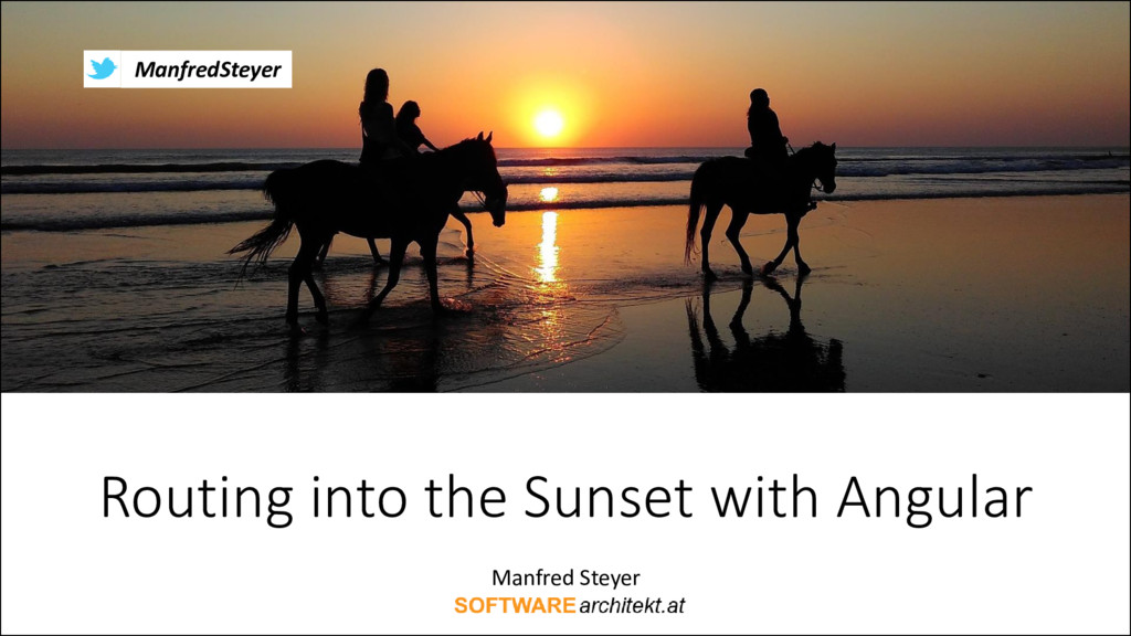 Routing into the Sunset with Angular
